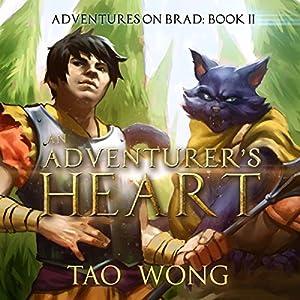 An Adventurer's Heart: Book 2 of the Adventures on Brad Audiobook