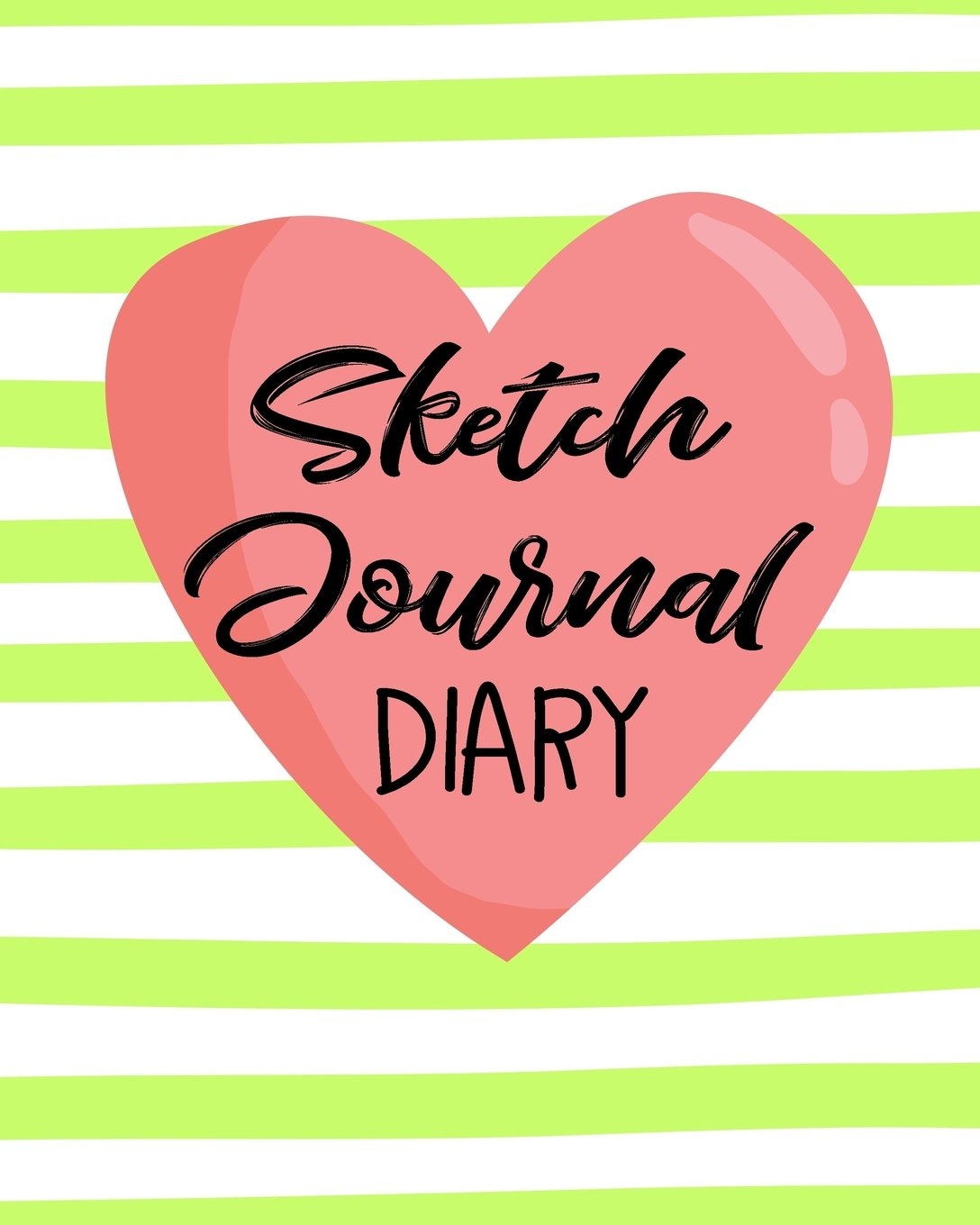 Sketch Journal Diary: Blank Journals To Write In, Doodle In, Draw In Or Sketch In, 8