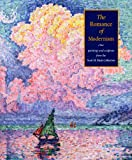The Romance of Modernism, George T. M. Shackelford, 0878467092