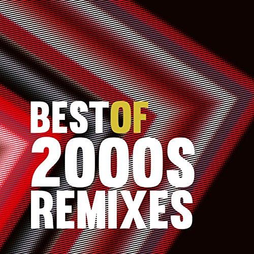Best of 2000S Remixes