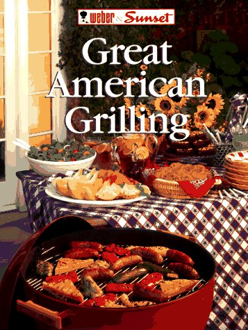 Great American Grilling (Grill by the Book) by Sunset Pub Co