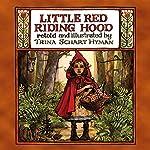 Little Red Riding Hood | Trina Schart Hyman