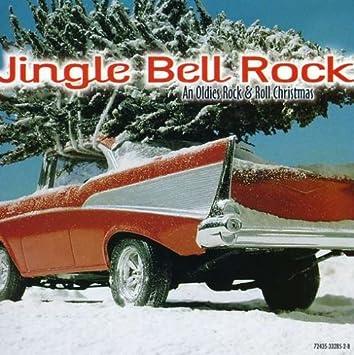 Various Artists Jingle Bell Rock An Oldies Rock Roll Christmas