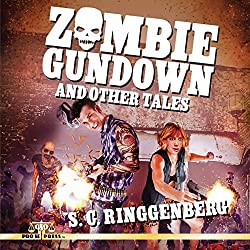 Zombie Gundown and Other Tales