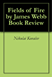 Fields of Fire by James Webb Book Review