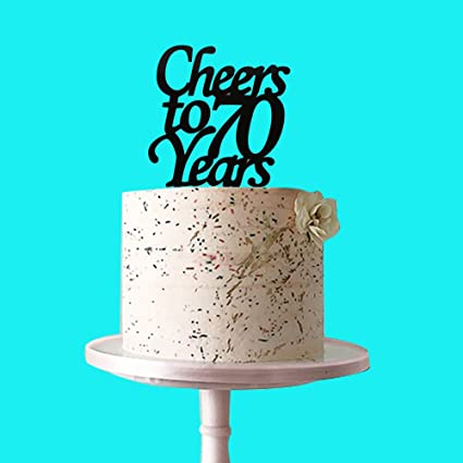 Amazon Cheers To 70 Years Cake Topper Black Acrylic For 70th