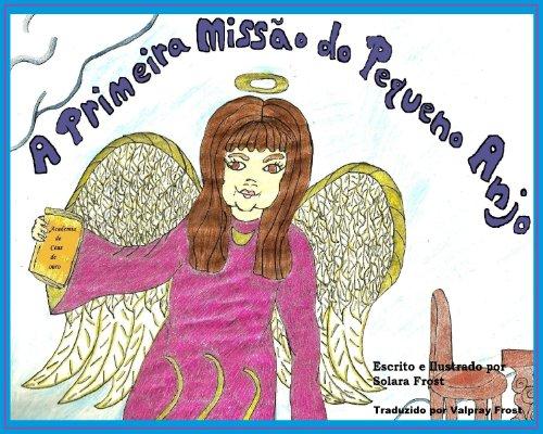 A Primeira Missão do Pequeno Anjo