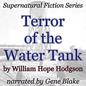 Terror of the Water-Tank Audiobook