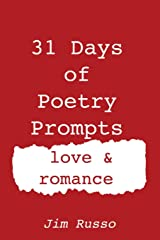 31 Days of Poetry Prompts: love and romance Paperback