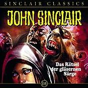 Das Rätsel der gläsernen Särge (John Sinclair Classics 8) | Jason Dark