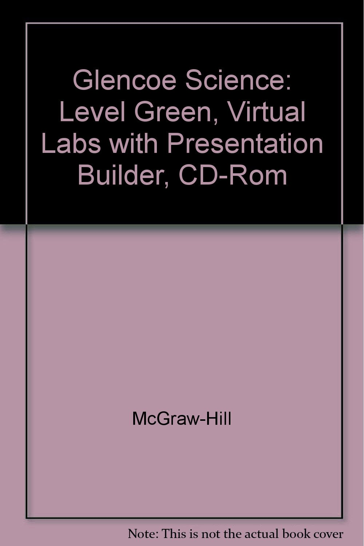 Glencoe Science, Level Green: Virtual Labs with Presentation