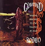 Sowing Discord in the haunts of man by Graveyard Rodeo (1993-06-29)
