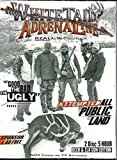 Whitetail Adrenaline - The Good Bad Ugly Round 2 - Whitetail Deer Hunting DVD