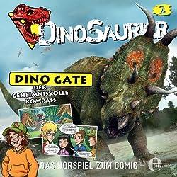 Der geheimnisvolle Kompass (Dino Gate 2)