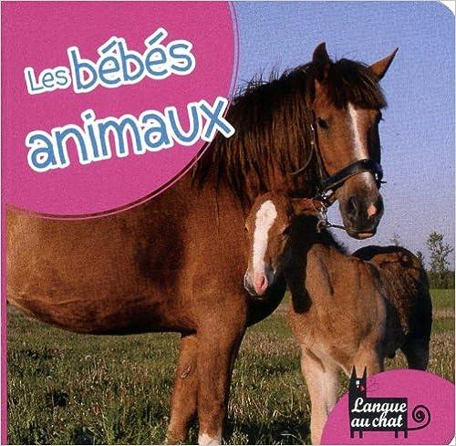 Download LES BEBES ANIMAUX pdf epub