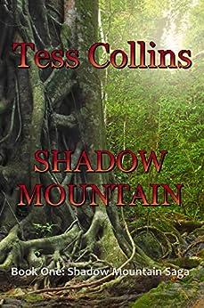 SHADOW MOUNTAIN (Book One: Shadow Mountain Saga 1) by [Collins, Tess]