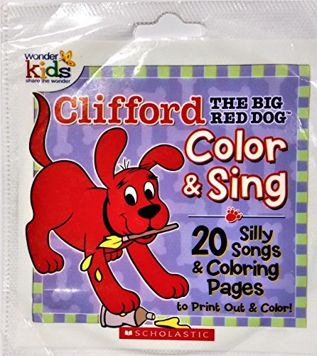 Clifford The Big Red Dog Color & Sing 20 Silly Songs [CD-ROM] (Clifford The Big Red Dog Coloring Pages)