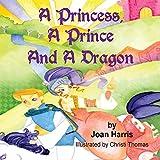 A Princess,A Prince and a Dragon