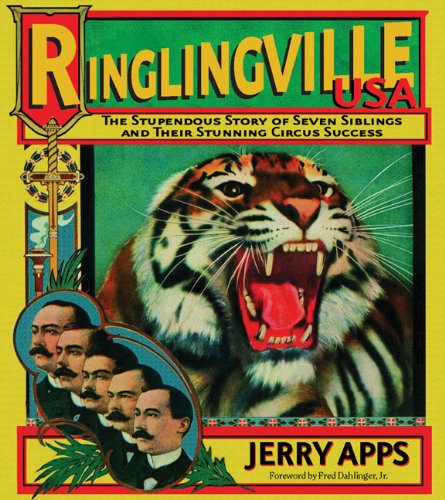 Ringlingville USA: The Stupendous Story of Seven Siblings and their Stunning Circus Success ()