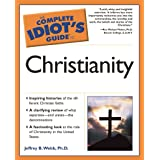 The Complete Idiot's Guide to Christianity