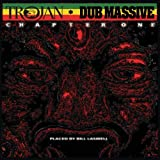 Trojan Dub Massive: Chapter One