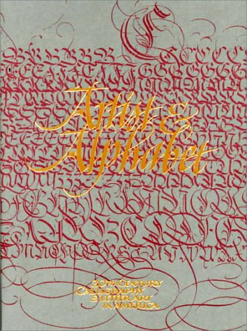 Artist & Alphabet: Twentieth Century Calligraphy and Letter Art in America by Brand: David R Godine