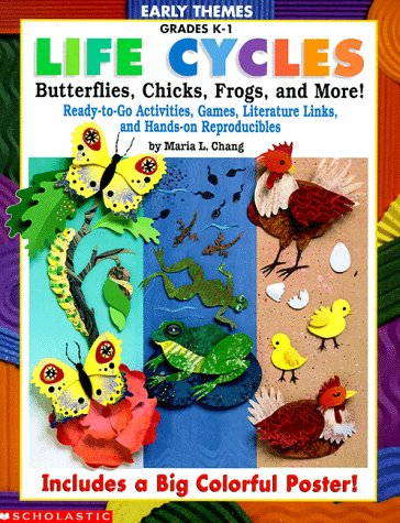 Early Themes: Life Cycles: Butterflies, Chicks, Frogs, and More! (Grades K-1)