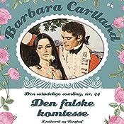 Den falske komtesse (Barbara Cartland - Den udødelige samling 44) | Barbara Cartland