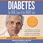 Diabetes: The Real Cause and the Right Cure | John Poothullil MD