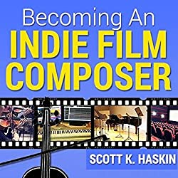 Becoming an Indie Film Composer