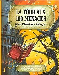 La Tour aux 100 menaces par Bizien