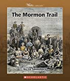 The Mormon Trail, Liz Sonneborn, 0531123170