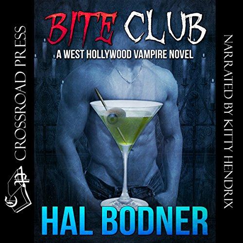 Bite Club: A West Hollywood Vampire Novel