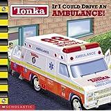 If I Could Drive an Ambulance! (Tonka)
