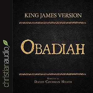 Holy Bible in Audio - King James Version: Obadiah Audiobook