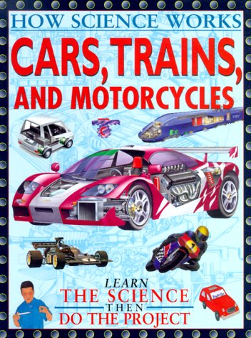 Download Cars, Trains, And Other Land (How Science Works) PDF