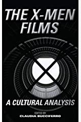 The X-Men Films: A Cultural Analysis Hardcover