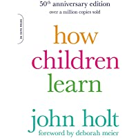 How Children Learn, 50th anniversary edition (A Merloyd Lawrence Book)