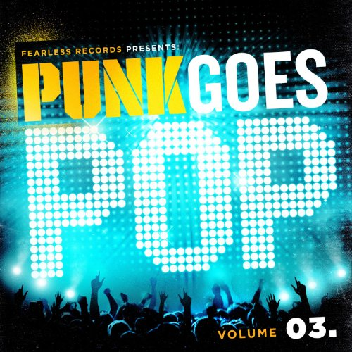 Punk Goes Pop Volume Three