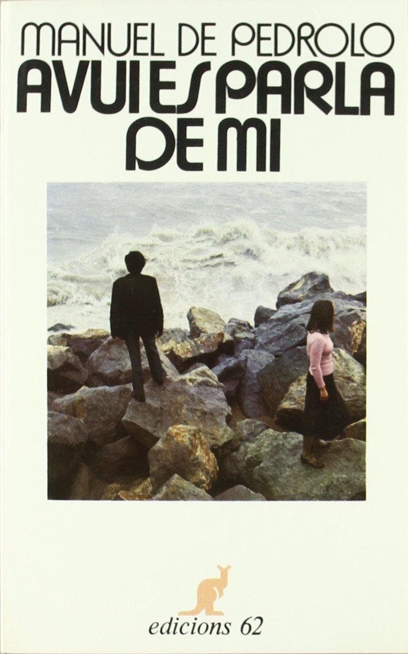 Avui es parla de mi (El Cangur): Amazon.es: Pedrolo, Manuel de: Libros