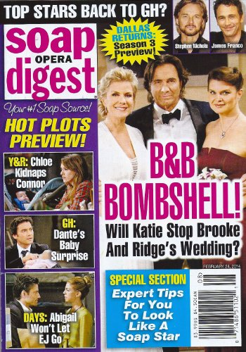 Katherine Kelly Lang, Thorsten Kaye and Heather Tom, Bold and the Beautiful, James Scott and Kate Mansi, Dominic Zamprogna, Elizabeth Hendrickson, Stephen Nichols, James Franco - February 24, 2014 Soap Opera Digest Magazine