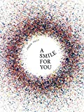 : Jeppe Hein: A Smile for You