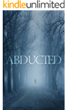 The Abducted: Odessa – A Small Town Abduction - Book Two