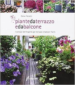 Amazon.it: Piante da terrazzo e da balcone. I consigli dell ...