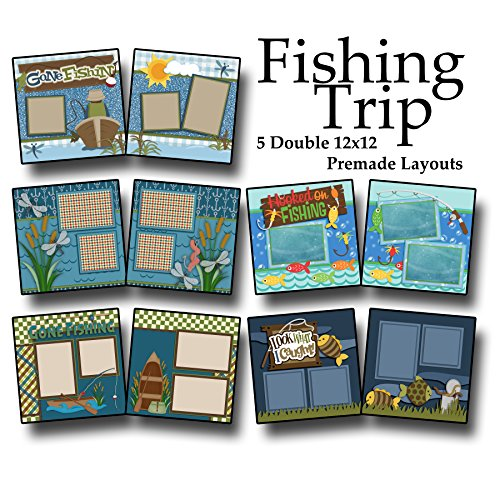 FISHING TRIP Scrapbook Set - 5 Double Page Layouts
