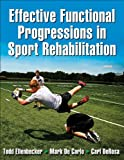 img - for Effective Functional Progressions in Sport Rehabilitation book / textbook / text book