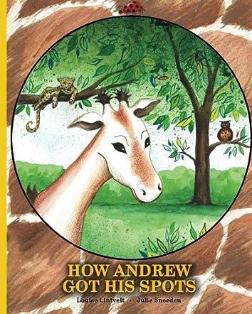 How Andrew Got His Spots