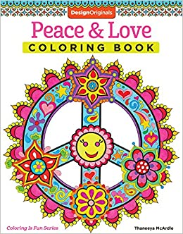 Peace Love Coloring Book Design Originals Thaneeya McArdle 9781574219630 Amazon Books