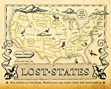 Lost States: True Stories of