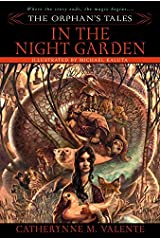 The Orphan's Tales: In the Night Garden Kindle Edition